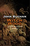 Buchan, John: Witch Wood