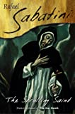Sabatini, Rafael: The Strolling Saint