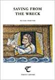 Porter, Peter: Saving From the Wreck (Trent Essays)
