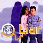 Liar (Good & Bad) by Janine Amos