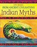 Husain, Shahrukh: Indian Myths (Stories from Ancient Civilizations)