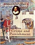 Elgin, Kathy: Crime and Punishment (Shakesepeare's World)