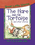 The Hare and the Tortoise and Other Stories…