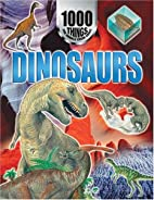 1000 Things You Should Know About Dinosaurs…