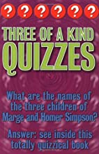 Three of a kind quizzes / by Christopher…