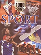 1000 Things You Should Know About Sport by…