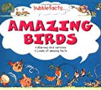 Amazing Birds (Bubblefacts) by Mark Davis
