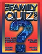 The Family Quiz Book by Belinda Gallagher