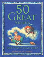 50 Great Stories: for 7-9 Year Olds by Vic…
