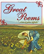 Great Poems: A Wide Selection of Favorite…