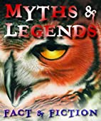 Myths and Legends (Visual Factfinder) by Vic…