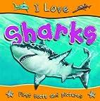 I Love Sharks by Steve Parker