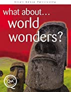 What about... World Wonders?: Answering…