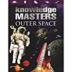 Outer Space (Knowledge Masters) by Harry…