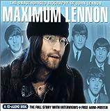 Clayson, Alan: Maximum Lennon: The Unauthorised Biography of John Lennon (Maximum series)
