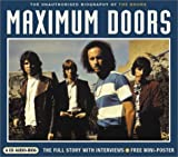 Clayson, Alan: Maximum Doors: The Unauthorised Biography of the Doors (Maximum series)