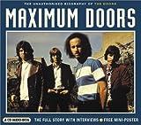 Clayson, Alan: Maximum Doors: The Unauthorised Biography of the Doors (Maximum series)