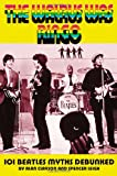 Clayson, Alan: The Walrus Was Ringo: 101 Beatles Myths Debunked