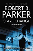Spare Change by Robert B Parker