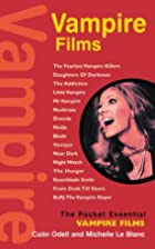 Vampire Films (Pocket Essential series) by…