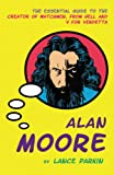 Parkin, Lance: Alan Moore (Pocket Essential series)