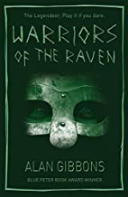 Warriors of the Raven by Alan Gibbons