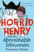 Horrid Henry and the Abominable Snowman by…