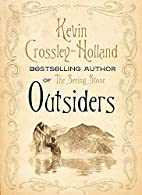 Outsiders by Kevin Crossley-Holland