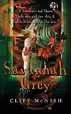 Savannah Grey by Cliff McNish