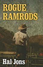 Rogue Ramrods by Hal Jons