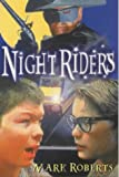 Roberts, Mark: Night Riders