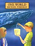 Foreman, Michael: One World