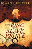 Reuter, Bjarne: Ring of the Slave Prince