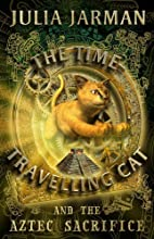 The Time-Travelling Cat and the Aztec…