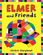 Elmer and Friends (Collection of 4 Elmer…