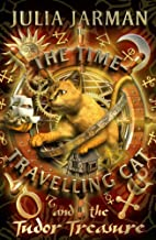 The Time-Travelling Cat and the Tudor…