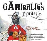 Steadman, Ralph: Garibaldi's Biscuits