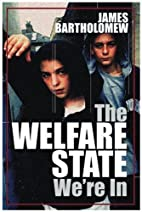 The Welfare State We're in by James…