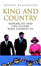 King & country : monarchy and the future…