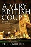 Mullin, Chris: Very British Coup