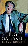 Brivati, Brian: Hugh Gaitskell