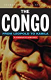 Nzongola-Ntalaja, Georges: The Congo from Leopold to Kabila: A Peoples History