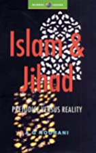 Islam and Jihad: Prejudice Versus Reality by…