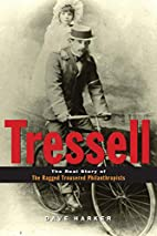 Tressell: The Real Story of 'The Ragged…