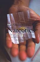 The Political Economy of Narcotics:…