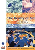 Not Available: The Reality Of Aid 2004: An Independent Review Of Poverty Reducation And Development Assistance