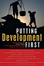 Putting Development First: The Importance of…