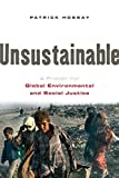 Patrick Hossay: Unsustainable: A Primer for Global Environmental and Social Justice