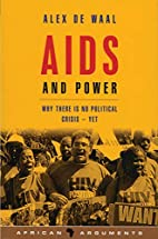 AIDS and Power: Why There is No Political…