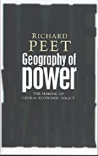 Geography of Power: The Making of Global…